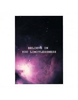 """Poster """"Believe in you limitlessness/Верь в свою безграничность"""""""